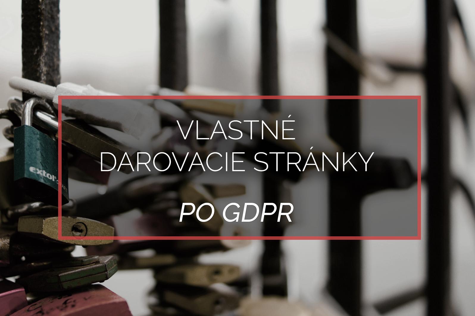 DARUJME.sk vlastne darovacie stranky po GDPR